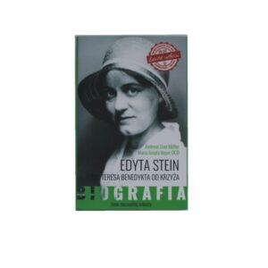 Edyta Stein. Życie niezwykłej kobiety.