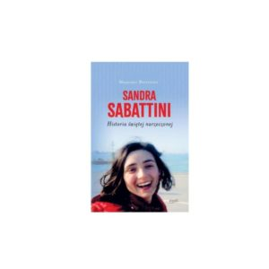 Sandra Sabattini  Historia świętej narzeczonej-  Betettini Massimo