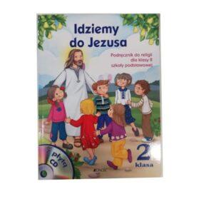 Idziemy do Jezusa 2. Podręcznik do religii. Szkoła podstawowa + CD (okładka miękka)