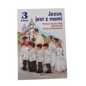 Jezus jest z nami 3. Podręcznik. Szkoła podstawowa