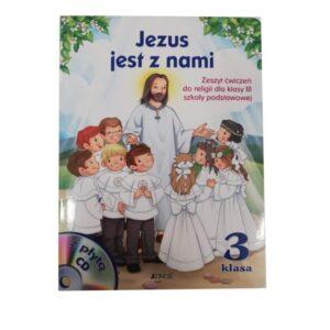 Jezus jest z nami 3. Zeszyt ćwiczeń. Szkoła podstawowa
